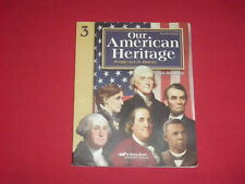 A Beka Book Our American Heritage 4th Edition History 3 Student Textbook