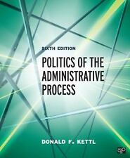 Politics of the Administrative Process by Donald F. Kettl (2014, Paperback,...