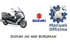 SUZUKI AN 400 BURGMAN MANUALE OFFICINA RIPARAZIONE SERVICE MANUAL+OMAGGIO