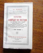 Orthophonie  élocution COURS COMPLET DE DICTION  6 T1° - 1927