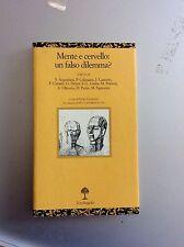 Mente e cervello: un falso dilemma? - Pietro Calissano, Mauro Mancia, JE