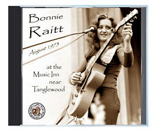 BONNIE RAITT, her breakout performance in August 1973, on CD