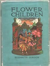 FLOWER CHILDREN by ELIZABETH GORDON Wise Parslow HC 1910 Reprint HC