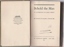 Behold the Man:AN ANTHOLOGY OF JESUS CHRIST