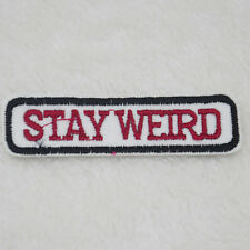 DIY Embroidered STAY WEIRD Applique Badge Clothing Sewning Iron On Patch