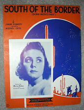 1939 SOUTH OF THE BORDER Down Mexico Way Sheet Music MARION HOLMES Kennedy
