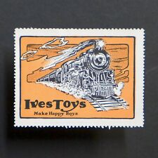 Poster Stamp * USA * 1915 Ives Toys Railroad Advertising Train • Cinderella