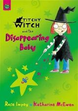 Titchy-Witch and the Disappearing Baby by Rose Impey Paperback NEW
