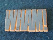 Vintage 1980's Badge - Wham!
