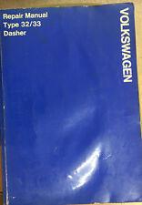 VOLKSWAGEN DASHER Repair  Manual  Type 32/33