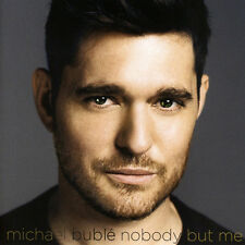 MICHAEL BUBLE Nobody But Me 2016 10-track CD album NEW/SEALED BUBLÉ