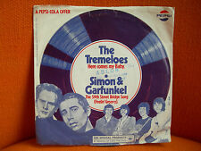 VINYL 45 T – THE TREMELOES + SIMON & GARFUNKEL – OFFERED BY PEPSI COLA PROMO 67