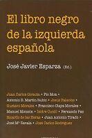 El libro negro de la izquierda española. ENVÍO URGENTE (ESPAÑA)