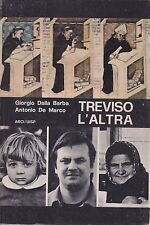 Dalla Barba - De Marco, Treviso l'altra, guida, ARCI/UISP, Zanzotto, 1976