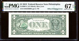 2013 $1 FRN Philadelphia OFFSET PRINTING ERROR PMG 67EPQ C04243606E