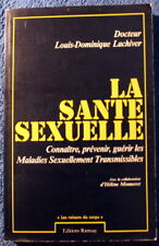 1982 - La Santé Sexuelle - Dr Louis-Dominique Lachiver - M.S.T.