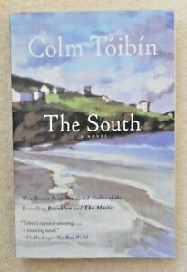 Colm Toibin 'The South' Trade Paperback 2012