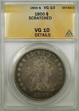 1800 Early Silver Dollar $1 Anacs Vg-10 Scratch Detail (America(i Variety) 9A)