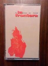 """LA FRONTERA """"Palabras de fuego"""" cassette 1991"""