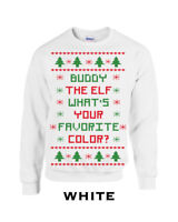 362 Buddy The Elf Crew Sweatshirt whats your favorite color christmas sweater