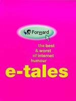 E-Tales: The Best And Worst Of Internet Humour, , Very Good Book