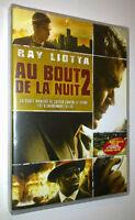 DVD NEUF AU BOUT DE LA NUIT 2 - RAY LIOTTA - 2011