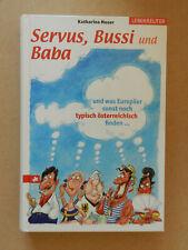 Servus Bussi und Baba Katharina Moser typisch österreichisch