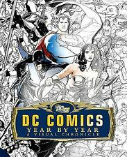 DC Comics : A Visual History by Dorling Kindersley Publishing Staff, Alan Cowsill, Daniel Wallace, Alex Irvine and Matthew Manning (2010, Hardcover)