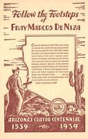 Postcard Arizona Cuatro Centennial 1539-1939 Footsteps Fray Marcos DeNiza~128496