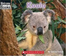Koala (Welcome Books: Animals of the World)-ExLibrary