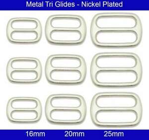 Metal Tri Glides - 16mm, 20mm, 25mm - Zinc die Casting - Nickel Plated