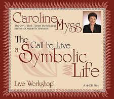 The Call to Live a Symbolic Life ' Myss Caroline 4cd aidiobook