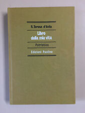 Libro della mia vita di Santa Teresa d'Avila Patristica Ed. Paoline 1982 2a ediz