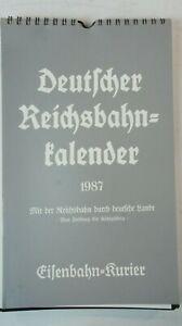 Eisenbahn Kurier Deutscher Reichsbahn Kalender 1987 Nachdruck  B-15379