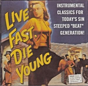 Various Artists - Live Fast, Die Young (50s/60s Instrumentals). CD. Mint. Sealed