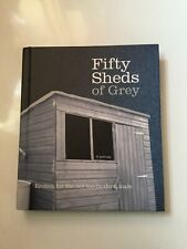 Fifty Sheds Of Grey Book Erotica For The Not Too Modern Male