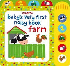 Usborne Baby's Very First Noisy Farm Book Illustrated by Fiona Watt