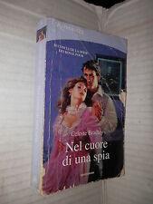 NEL CUORE DI UNA SPIA Celeste Bradley Milena Fiumali Mondadori romanzi 2010 di