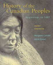 History of the Canadian Peoples Volume 1: Beginnin