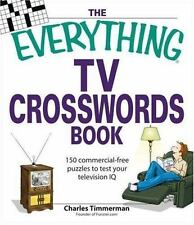 The Everything TV Crosswords Book: 150 commercial-free puzzles to test your