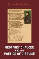 Geoffrey Chaucer and the Poetics of Disguise: By Quinn, Esther Casier