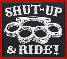 Brass Knuckles Shut Up and Ride EMBROIDERED 4 inch BIKER PATCH