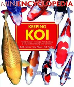 Mini Encyclopedia of Keeping Koi by Nick Fletcher Paperback Book The Cheap Fast