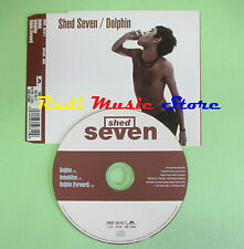 CD singolo SHED SEVEN dolphin pol 940 UK 1994 no lp mc vhs(S19)
