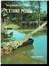 Bibliothèque de l'Amitié -   L'étang perdu par  L.N. Lavolle 1959