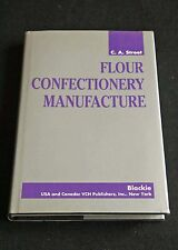 C A Street - Flour Confectionery Manufacture HCDJ food scientist technical guide