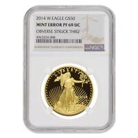 2014 W 1 oz $50 Proof Gold American Eagle NGC PF 69 UCAM Mint Error (Obv Struck