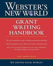 Webster's New World Grant Writing Handbook by Sara D. Wason (2004, Paperback)