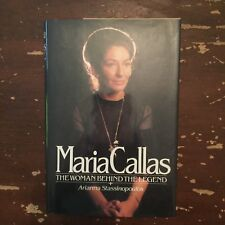 1981 Maria Callas The Woman Behind The Legend by Arianna Stassinopoulos