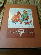 How Do We Know? Basic Studies in Science Vintage 1952 Textbook School